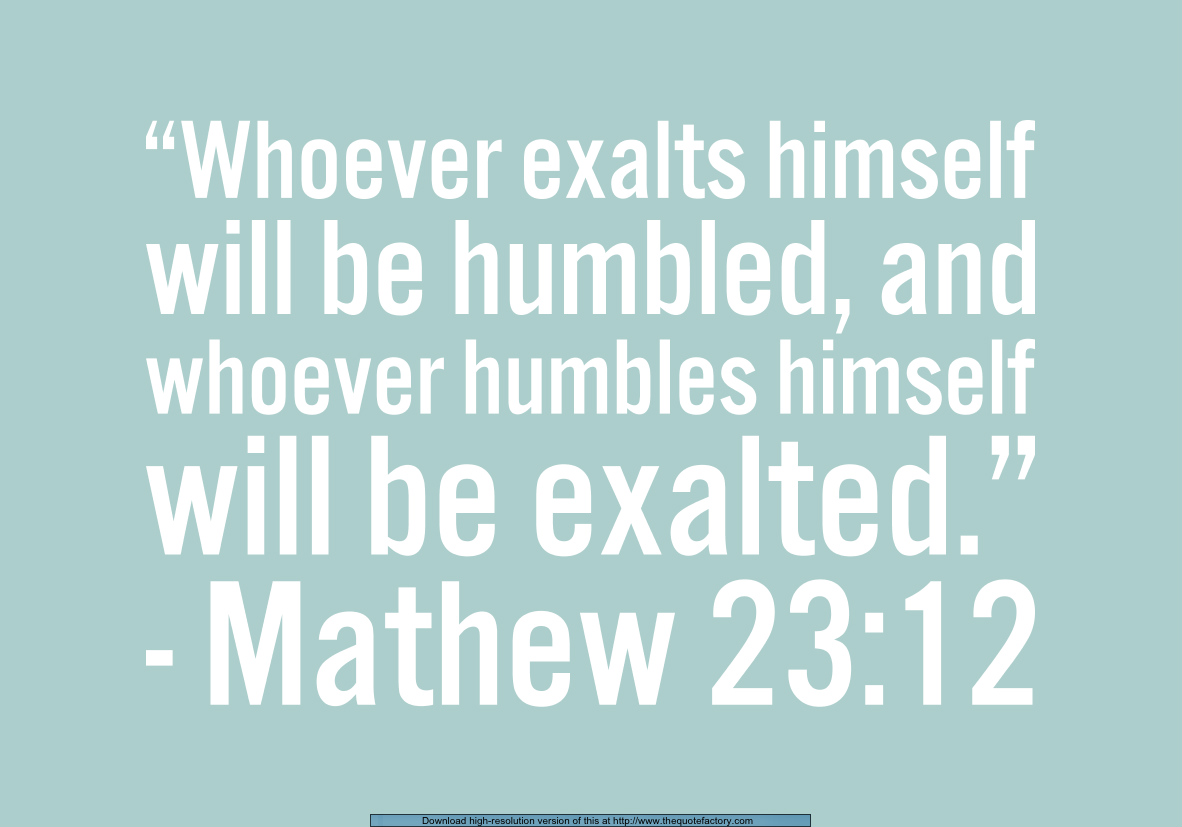Bible Quotes Bible Verses And Quotes About Staying Humble Everyday Servant