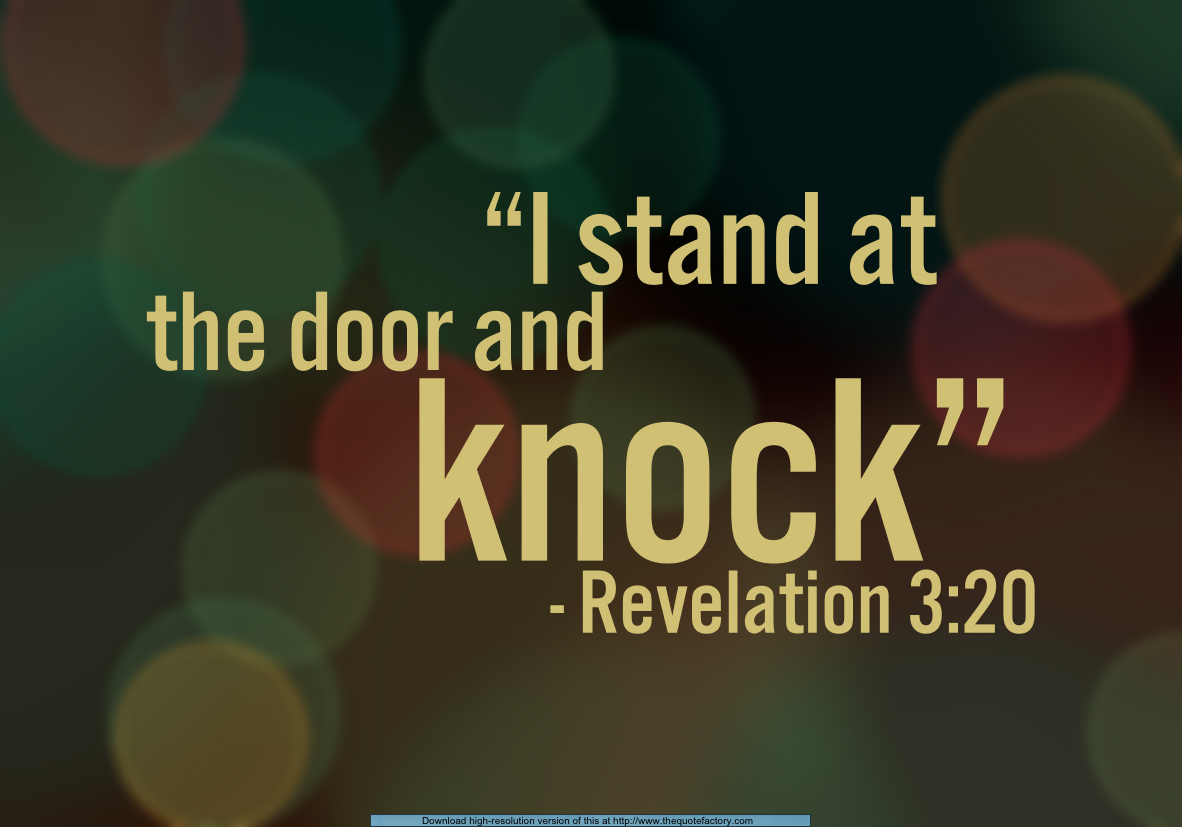 I Stand At The Door And Knock Everyday Servant