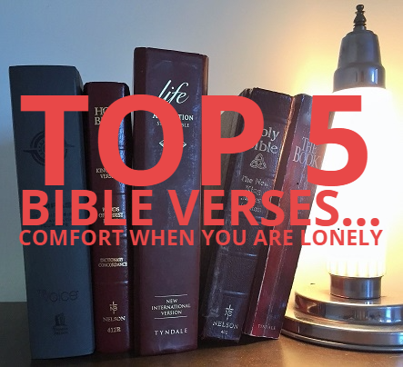 Lonely? Top 5 Bible verses offering comfort