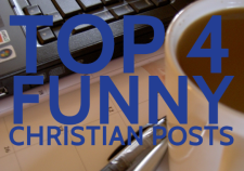 Top 4 funny Christian posts