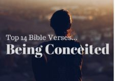 Top 14 Bible Verses-Being Conceited