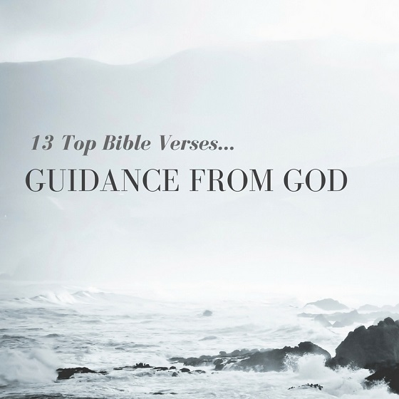 13 Top Bible Verses-Guidance From God