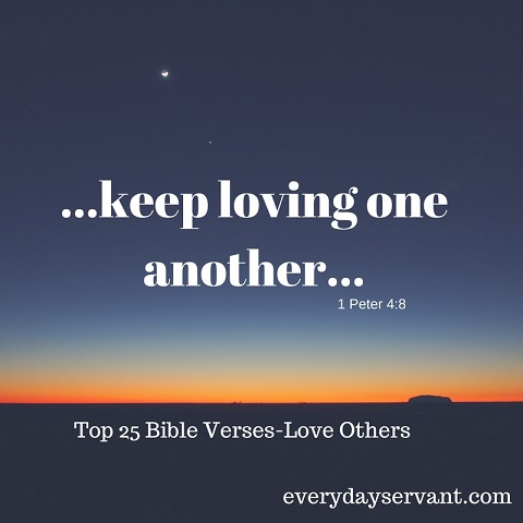 Top 25 Bible verses-Love Others
