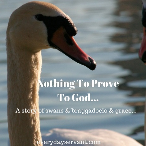 Nothing to prove to God