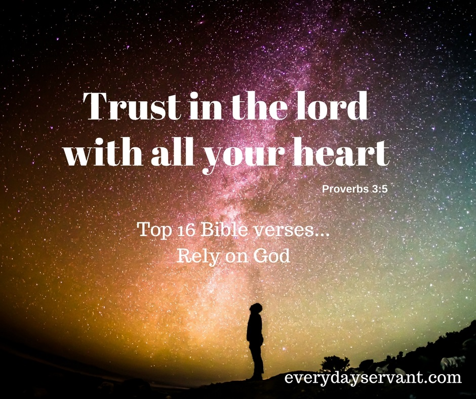 Top 16 Bible Verses-Rely on God
