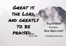 Top 13 Bible verses-How Big is God?
