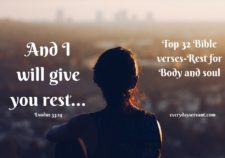 Top 32 Bible verses-Rest for body and soul