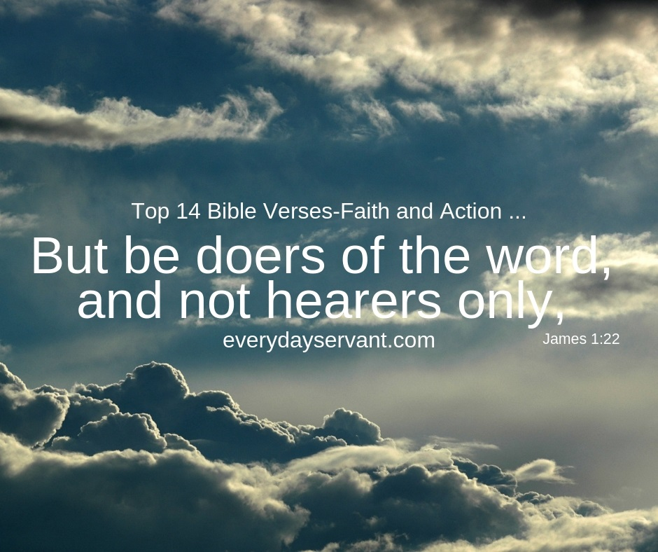 Top 14 Bible Verses Faith And Action Everyday Servant